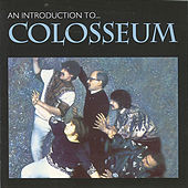 Play & Download An Introduction To by Colosseum | Napster
