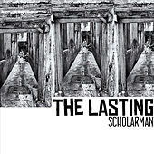 Play & Download The Lasting by ScholarMan | Napster