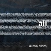 Play & Download Came for All by Dustin Smith | Napster