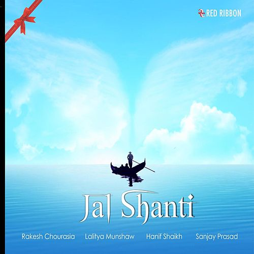 Play & Download Jal Shanti by Rakesh Chaurasia | Napster