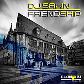 Friendship (Club Mix) by DJ Sakin