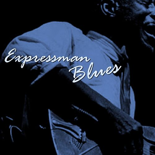 Play & Download Expressman Blues by Sleepy John Estes | Napster