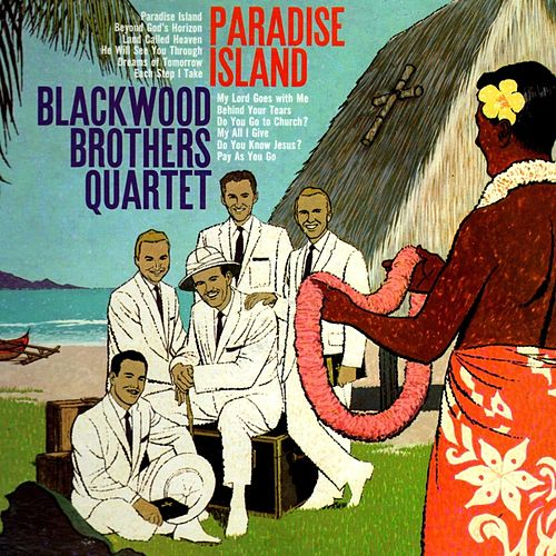 Play & Download Paradise Island by Blackwood Brothers Quartet | Napster