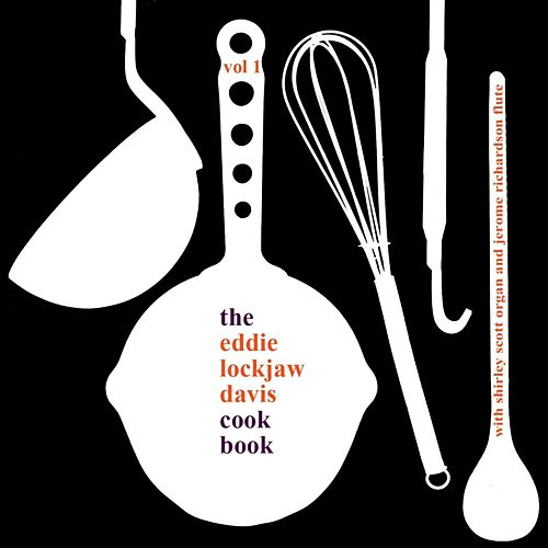 Cook Book by Eddie 'Lockjaw' Davis