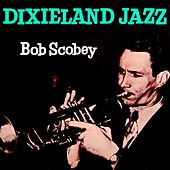 Dixieland Jazz by Bob Scobey