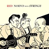 Play & Download Red Norvo With Strings by Red Norvo Trio | Napster