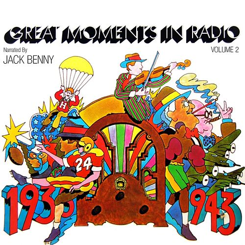 Play & Download Great Moments In Radio Volume 2 by Jack Benny | Napster