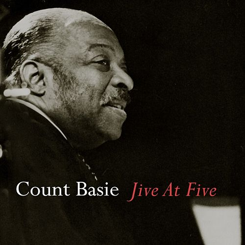 Jive At Five by Count Basie