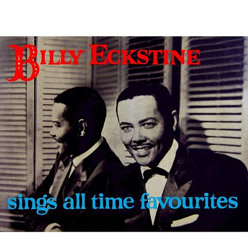 Sings All Time Favourites by Billy Eckstine