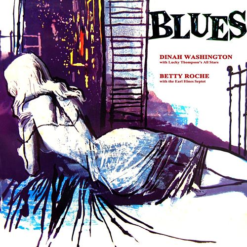 Play & Download Blues by Dinah Washington | Napster