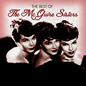 Play & Download The Best Of The McGuire Sisters by McGuire Sisters | Napster