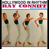 Play & Download Hollywood In Rhythm by Ray Conniff | Napster