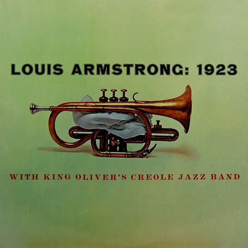 Play & Download Louis Armstrong: 1923 by Lionel Hampton | Napster