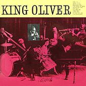 Play & Download King Oliver by King Oliver | Napster