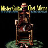 Mister Guitar by Chet Atkins