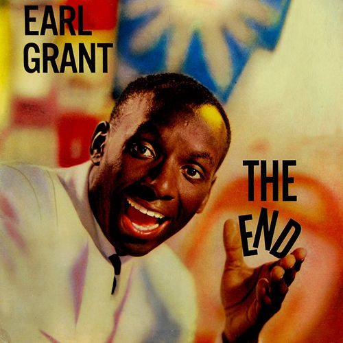 Play & Download The End by Earl Grant | Napster