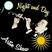 Night And Day by Artie Shaw