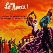 La Danza! by Hollywood Bowl Symphony Orchestra