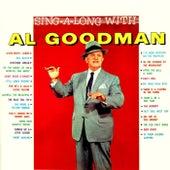 Play & Download Sing-A-Long With Al Goodman by Al Goodman | Napster