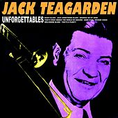 Play & Download Unforgetables by Jack Teagarden | Napster