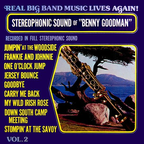Real Big Band Music Lives Again Volume 2 by Benny Goodman