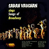 Play & Download Sings Songs Of Broadway by Sarah Vaughan | Napster