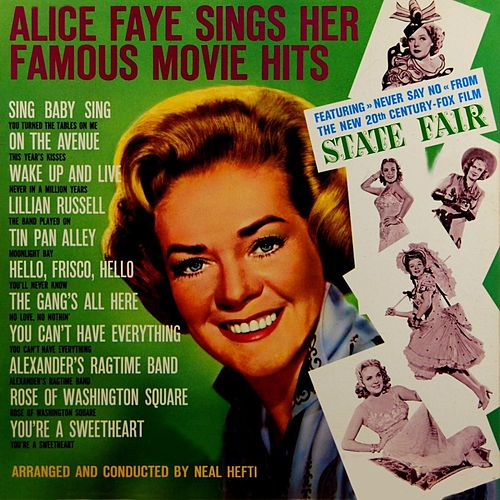 Sings Her Famous Movie Hits by Alice Faye