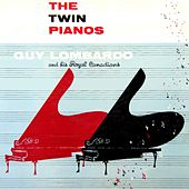 Play & Download The Twin Pianos by Guy Lombardo | Napster