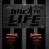 Play & Download Back to Life - Single by VYBZ Kartel | Napster