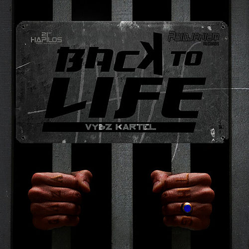 Back to Life - Single by VYBZ Kartel