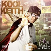 Love & Danger von Kool Keith