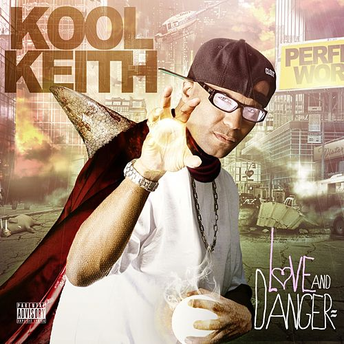 Play & Download Love & Danger by Kool Keith | Napster