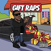 Gift Raps by Chip Tha Ripper