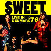 Live in Denmark '76 by Sweet (