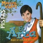 Pistas El Arca by Marcos Vidal