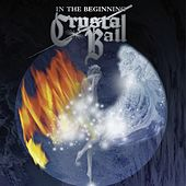 In The Beginning von Crystal Ball