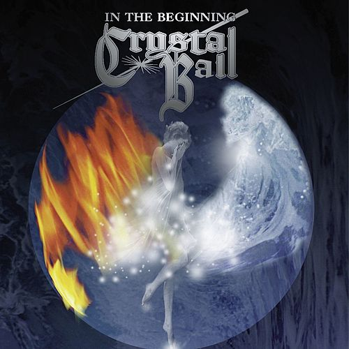 Play & Download In The Beginning by Crystal Ball   Napster