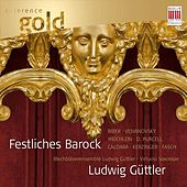 Play & Download Ludwig Güttler (Festliches Barock) by Blechbläserensemble Ludwig Güttler Ludwig Güttler | Napster