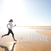 The Ultimate Running Playlist by Various Artists