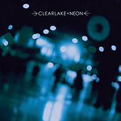 Play & Download Neon by Clearlake | Napster