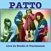 Play & Download Live in Studio & Unreleased by Patto | Napster