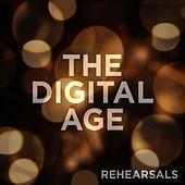 Play & Download Rehearsals by The Digital Age | Napster