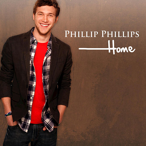Play & Download Home by Phillip Phillips | Napster