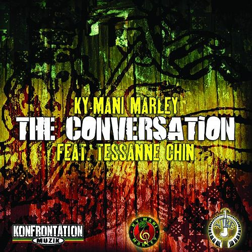 The Conversation (feat. Tessanne Chin) by Ky-Mani Marley