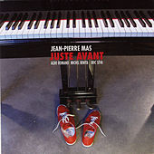 Play & Download Juste avant by Jean-Pierre Mas | Napster