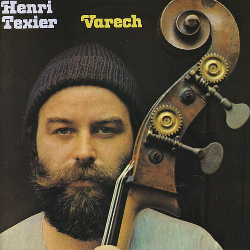 Play & Download Varech by Henri Texier | Napster