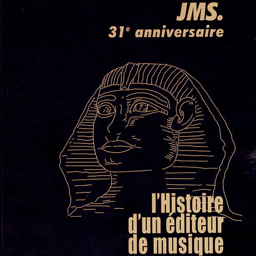 Play & Download 31ème anniversaire JMS by Various Artists | Napster