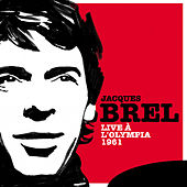 Play & Download Live à l'Olympia 1961 by Jacques Brel | Napster