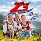 Buam vom Land von Z3 Die 3 Zillertaler