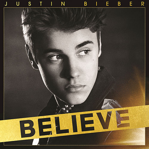 Play & Download Believe by Justin Bieber | Napster
